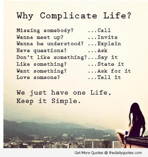 Not A Complicated Life For Me A Poem By Fairykittenish All Poetry