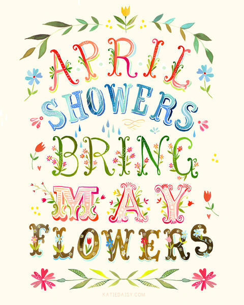 *~ April Showers Brings May Flowers ~* [ Acrostic ]`G` - a